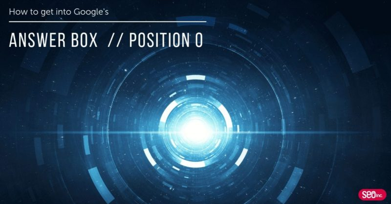 google answer box position zero final