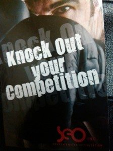 Knock our your Competition with SEO Inc. Come see us at SES San Fancisco, booth #523