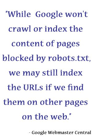 Quote from Google on Robots.txt and SEO