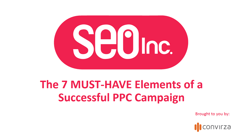 Our upcoming webinar with Convirza on the 7 Must-Have Elements of a Successful PPC Campaign will occur on Wednesday July 27th at 11 AM.