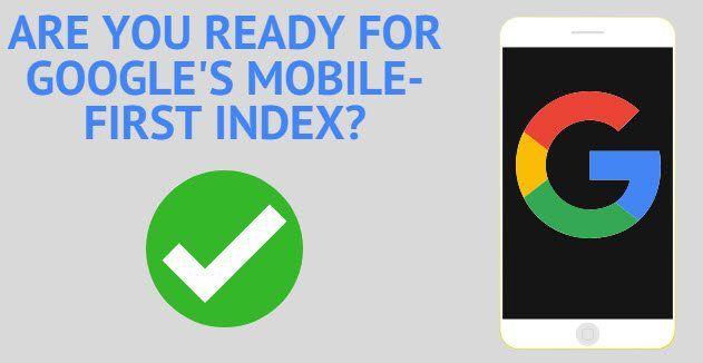 Are You Ready for Google's Mobile-First Index?