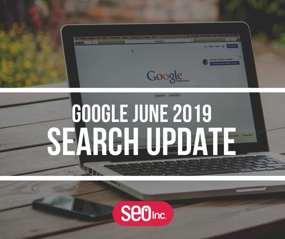 Google June 2019 Search Update